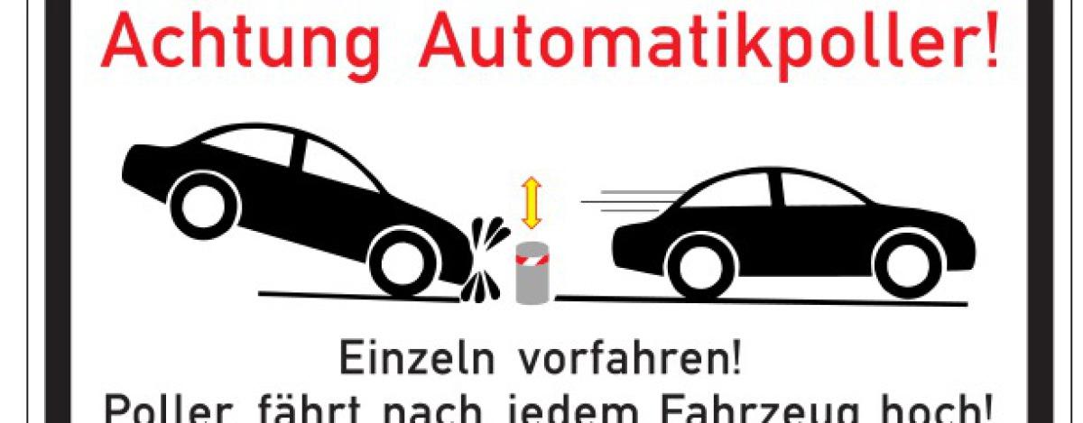 Achtung Automatikpoller Schild